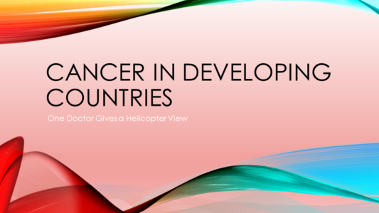 Cancer in Developing Countries