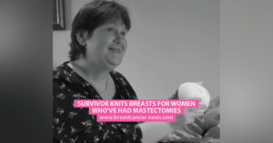 Survivor Knits Breasts for Women Who've Had Mastectomies